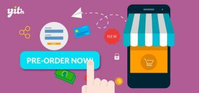 YITH WooCommerce Pre-Order Premium 1.7.4