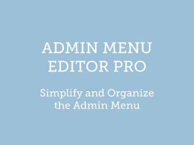Admin Menu Editor Pro WordPress Plugin 2.11