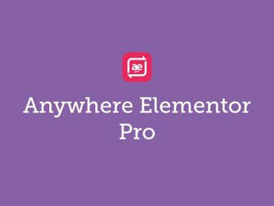 AnyWhere Elementor Pro WordPress Plugin 2.16.0
