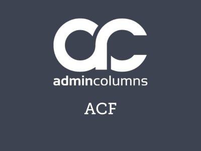 Admin Columns Pro ACF Addon 2.5.5