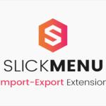 codecanyon-18028204-slick-menu-import-export-extension