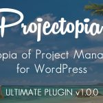 codecanyon-22178023-projectopia-wp-project-management-ultimate-version