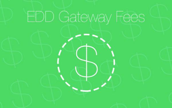 Easy Digital Downloads Gateway Fees 1.5.3