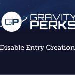 gravityperks-gp-disable-entry-creation