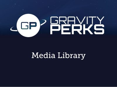 Gravity Perks Media Library 1.2.12