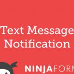 ninja-forms-text-message-notifications