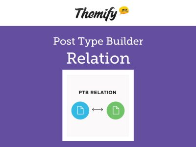 Themify Post Type Builder Relation Addon 1.2.1