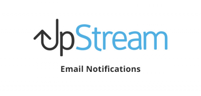 UpStream - Email Notifications 1.6.4
