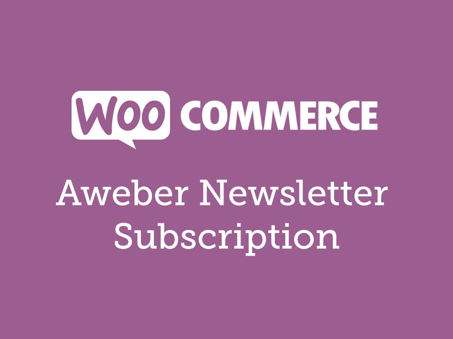 WooCommerce Aweber Newsletter Subscription 3.3.1