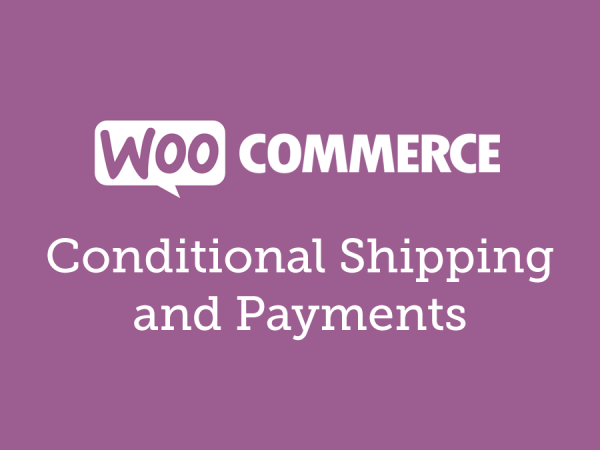 WooCommerce Conditional Shipping and Payments 1.9.5