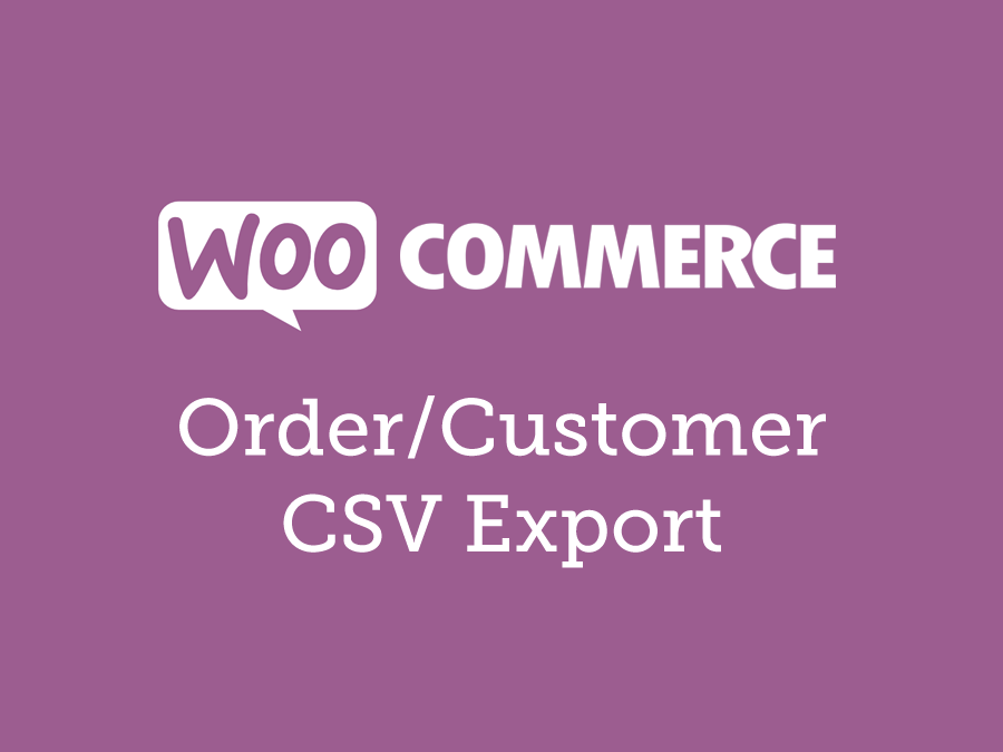 WooCommerce Order/Customer CSV Export 5.3.1