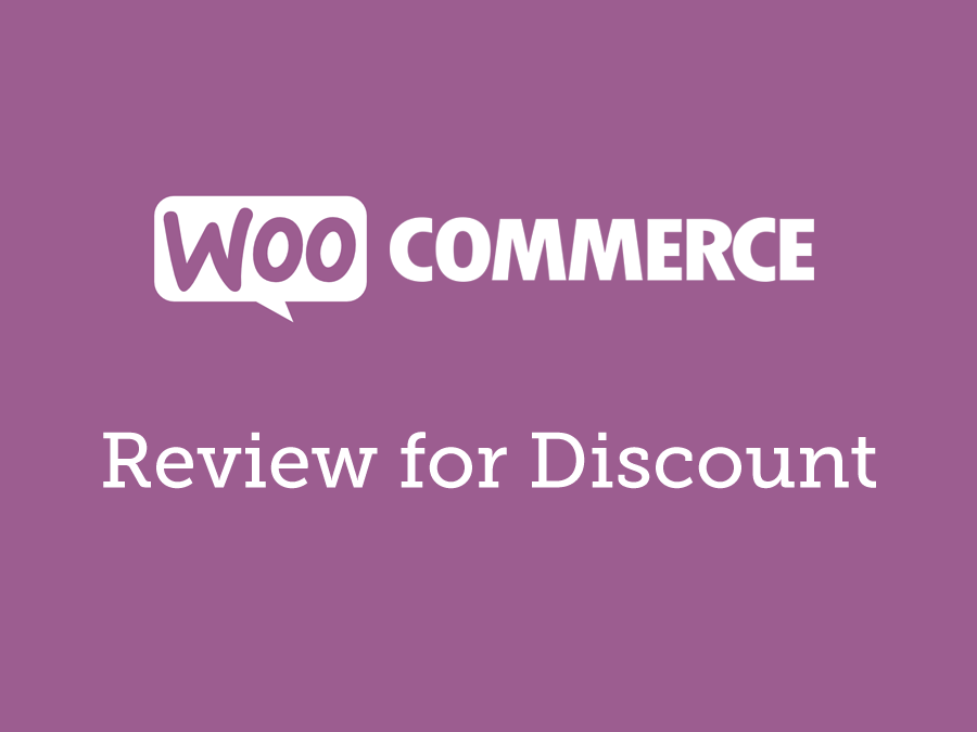 WooCommerce Review for Discount 1.6.21