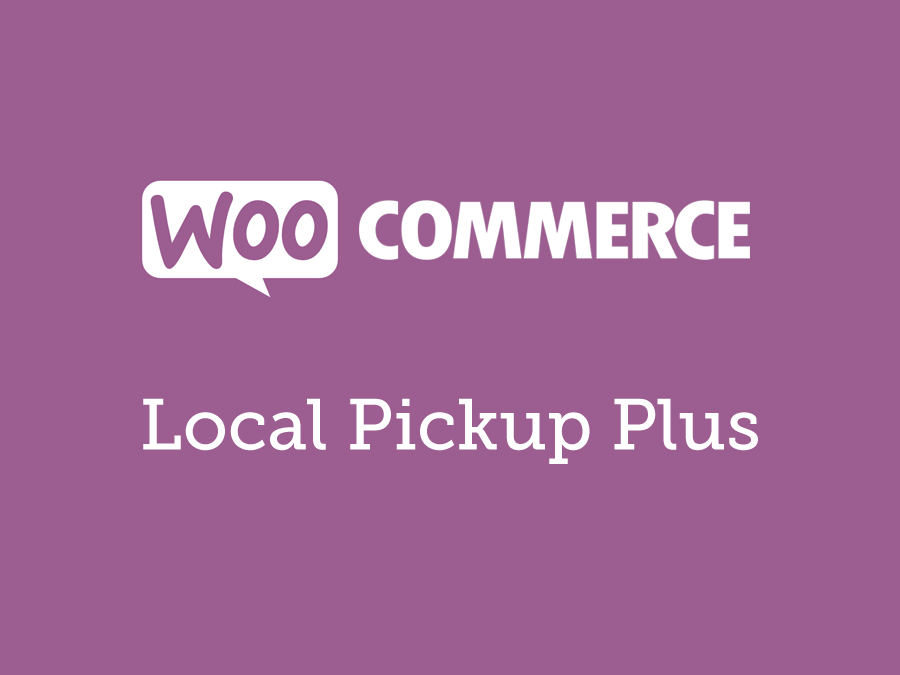 Woocommerce Local Pickup Plus 2.9.4