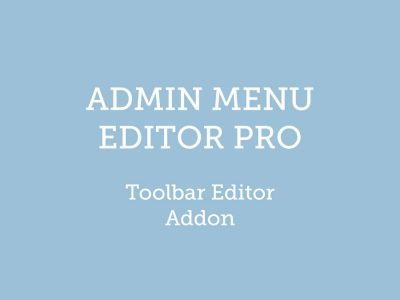 Admin Menu Editor Pro WordPress Toolbar Editor Addon 1.3.3