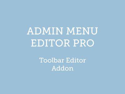 Admin Menu Editor Pro WordPress Toolbar Editor Addon 1.3